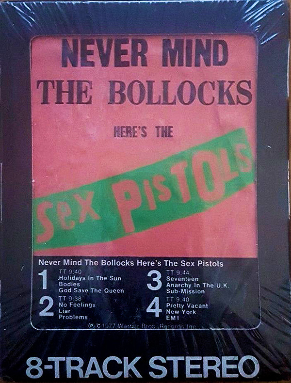 God Save The Sex Pistols - Never Mind The Bollocks: USA 8