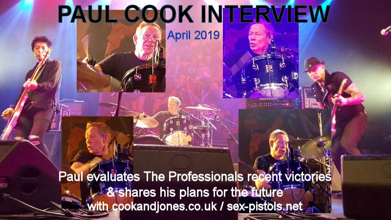 God Save The Sex Pistols - Paul Cook Interview 15th April 2019
